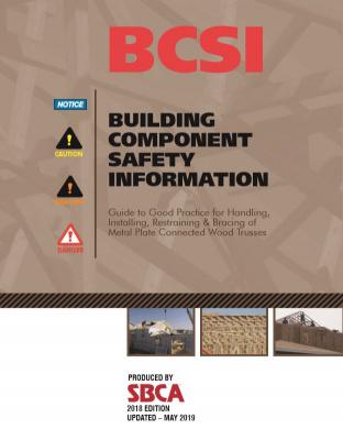 Building Component Safety Information (BCSI)   Structural Building