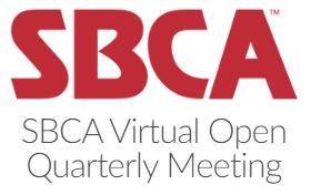 SBCA virtual open quarterly meeting